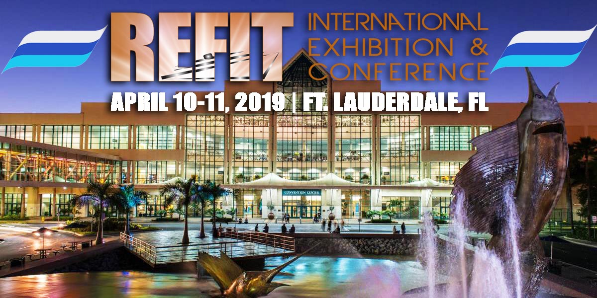 DockMaster To Attend 2019 Refit International Exhibition And Conference In Ft. Lauderdale